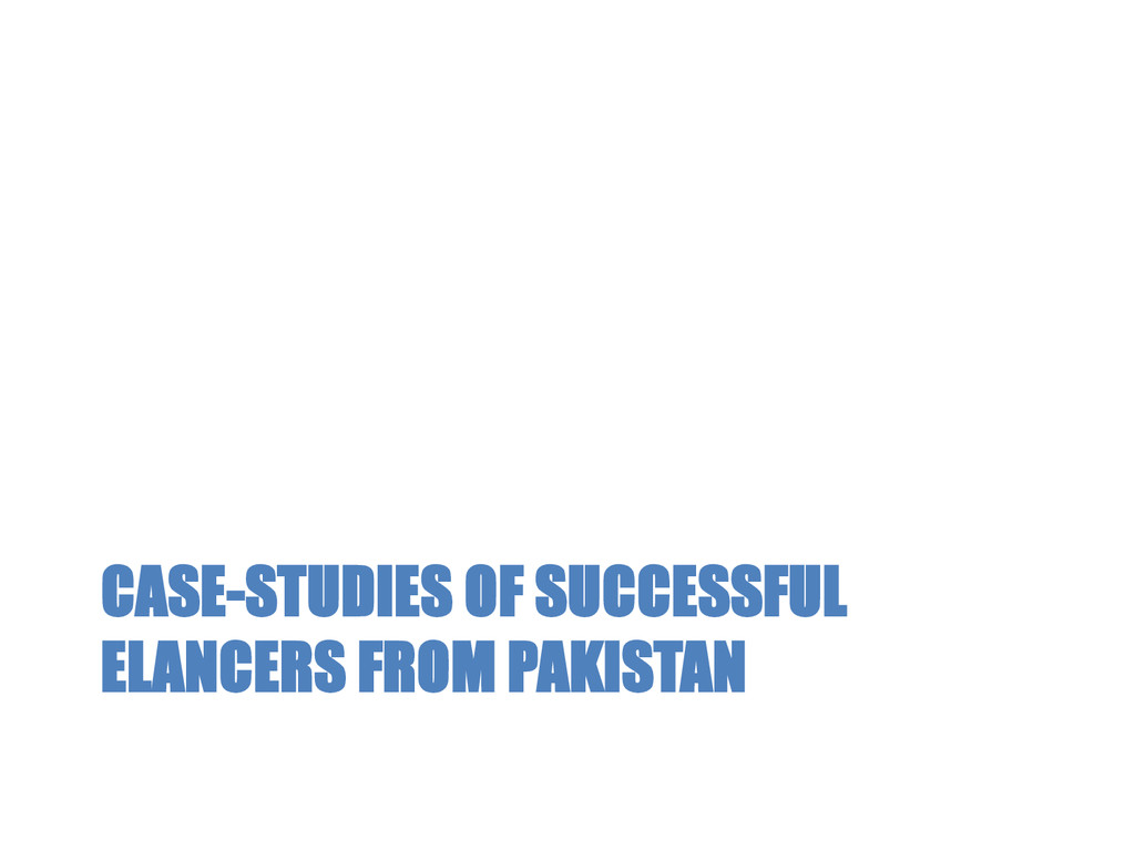 CASE-STUDIES OF SUCCESSFUL ELANCERS FROM PAKIST...