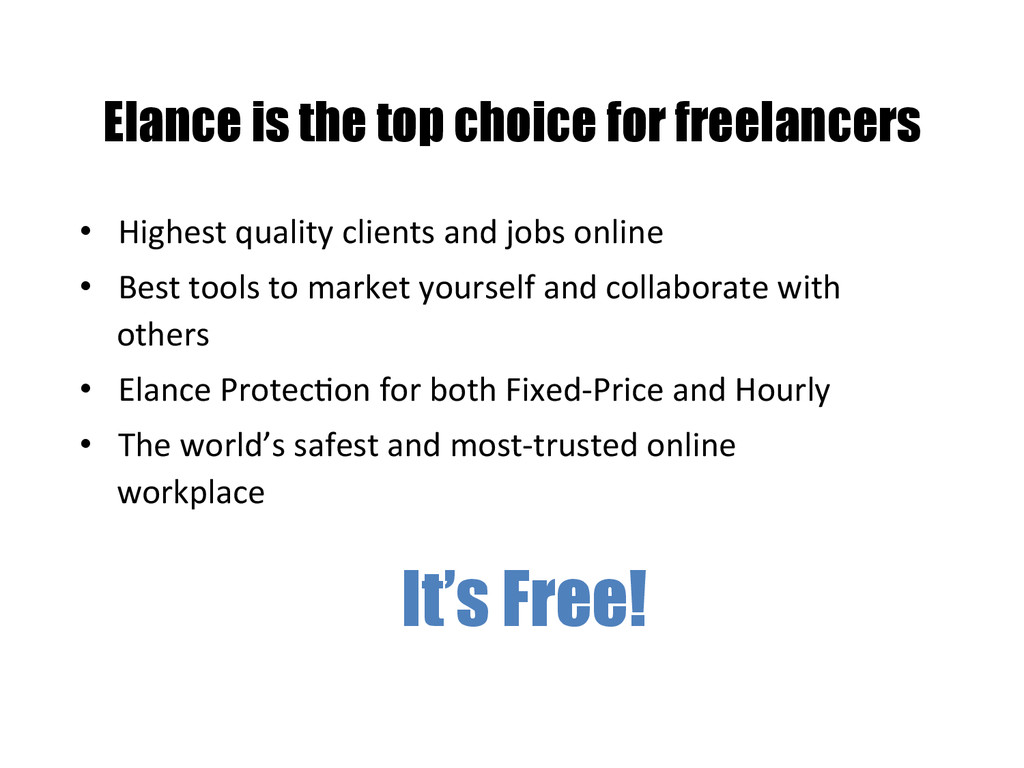 Elance is the top choice for freelancers • Hig...