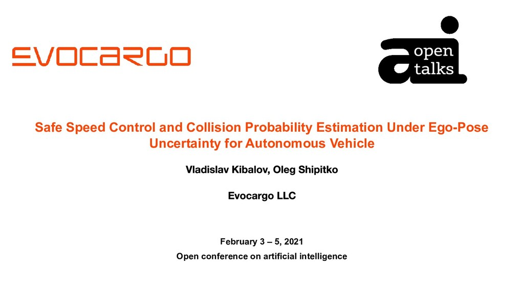 Safe Speed Control and Collision Probability Es...
