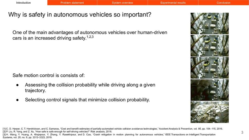 One of the main advantages of autonomous vehicl...