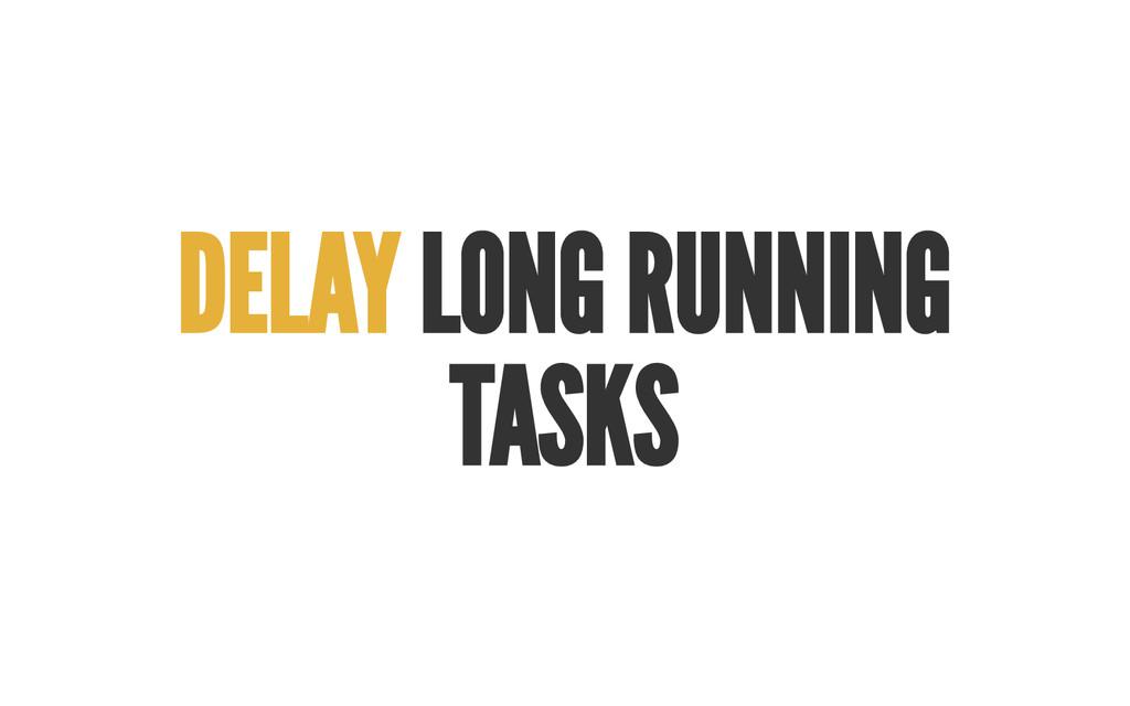 DELA Y LONG RUNNING TA SKS