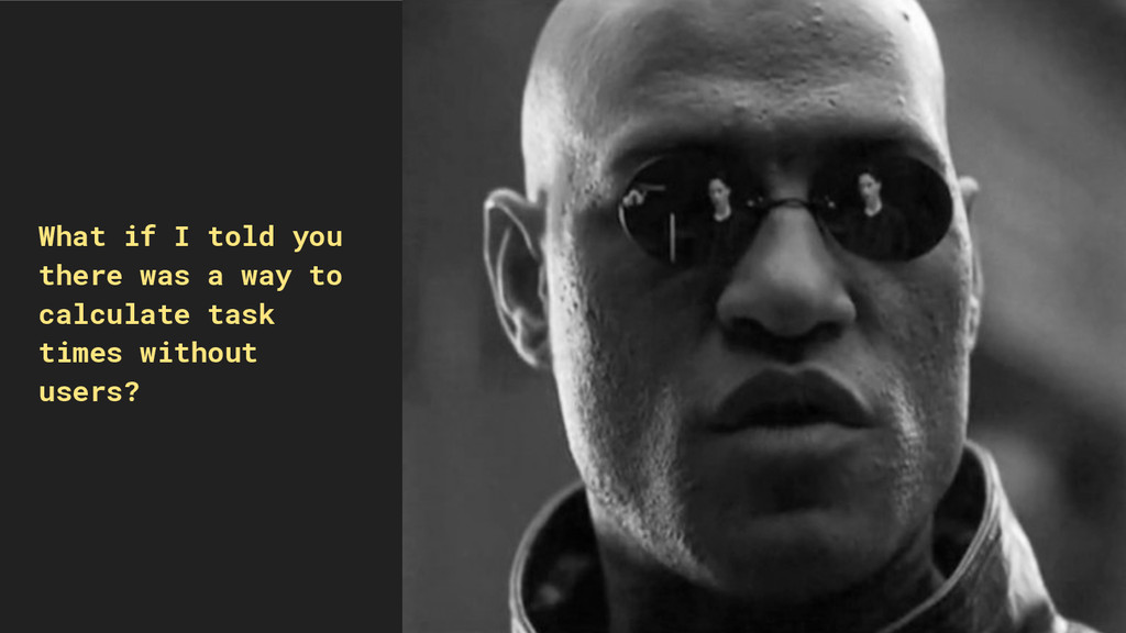 What if I told you there was a way to calculate...