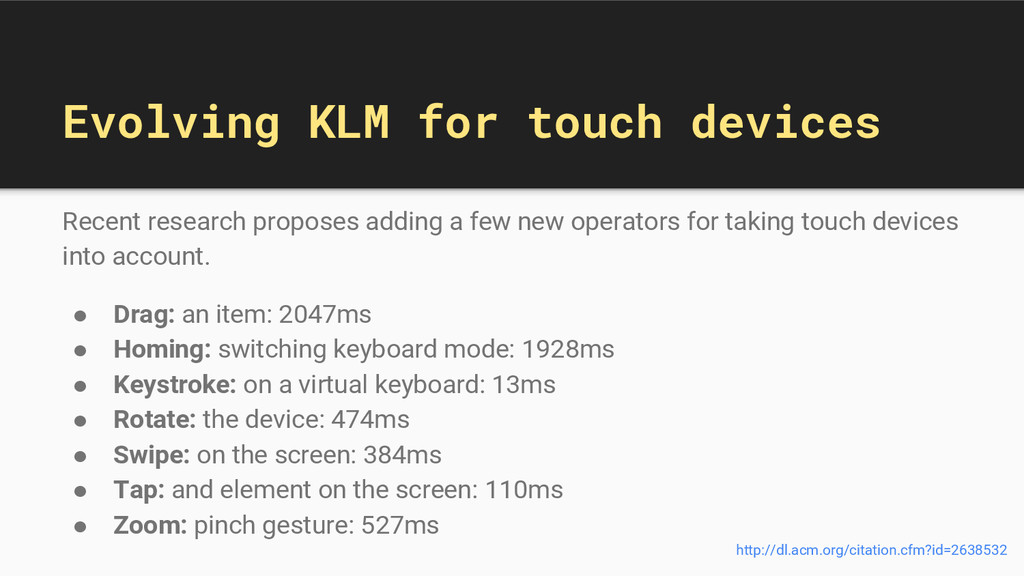 Evolving KLM for touch devices Recent research ...