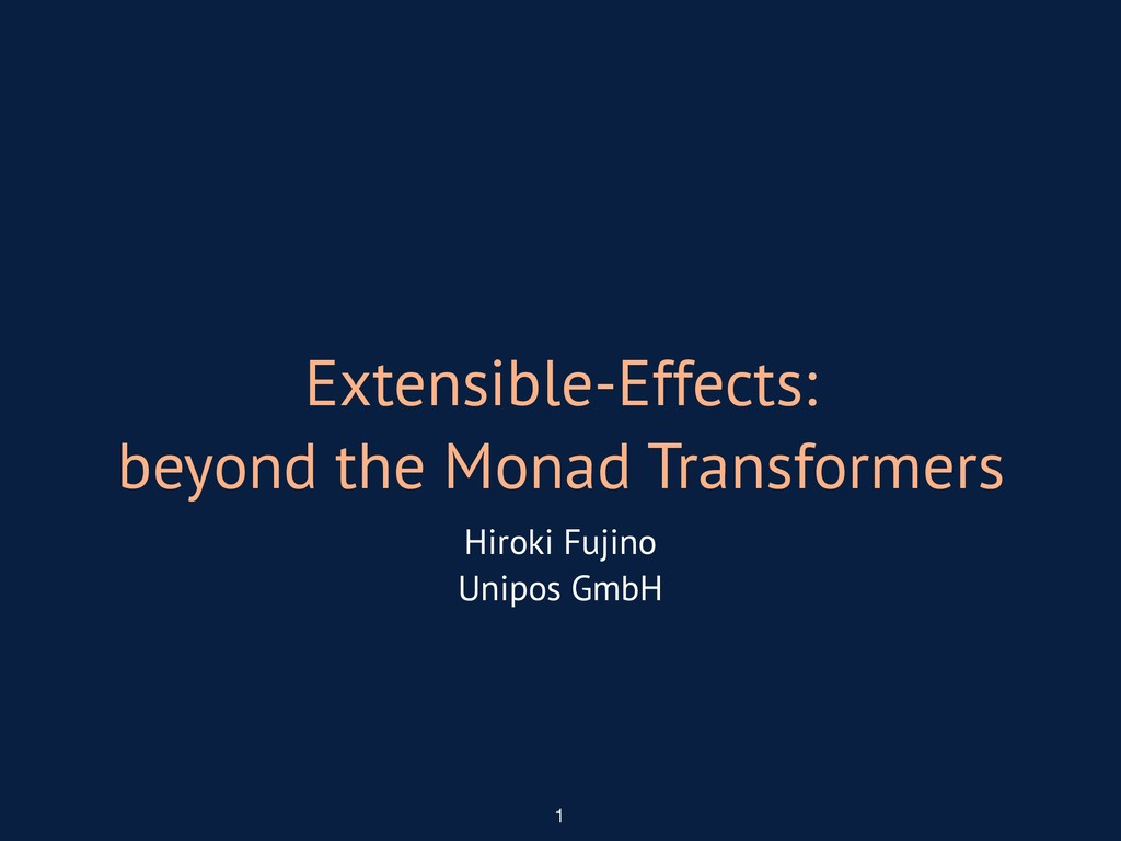Extensible-Effects: beyond the Monad Transforme...