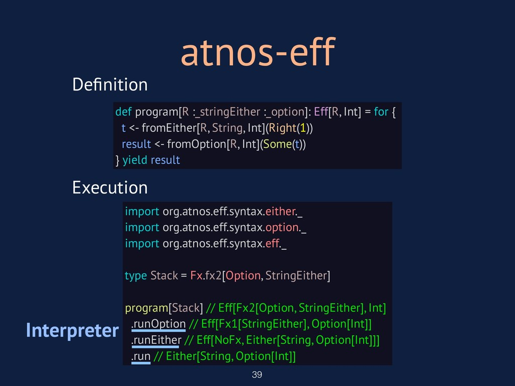 atnos-eff 39 Definition Execution def program[R ...