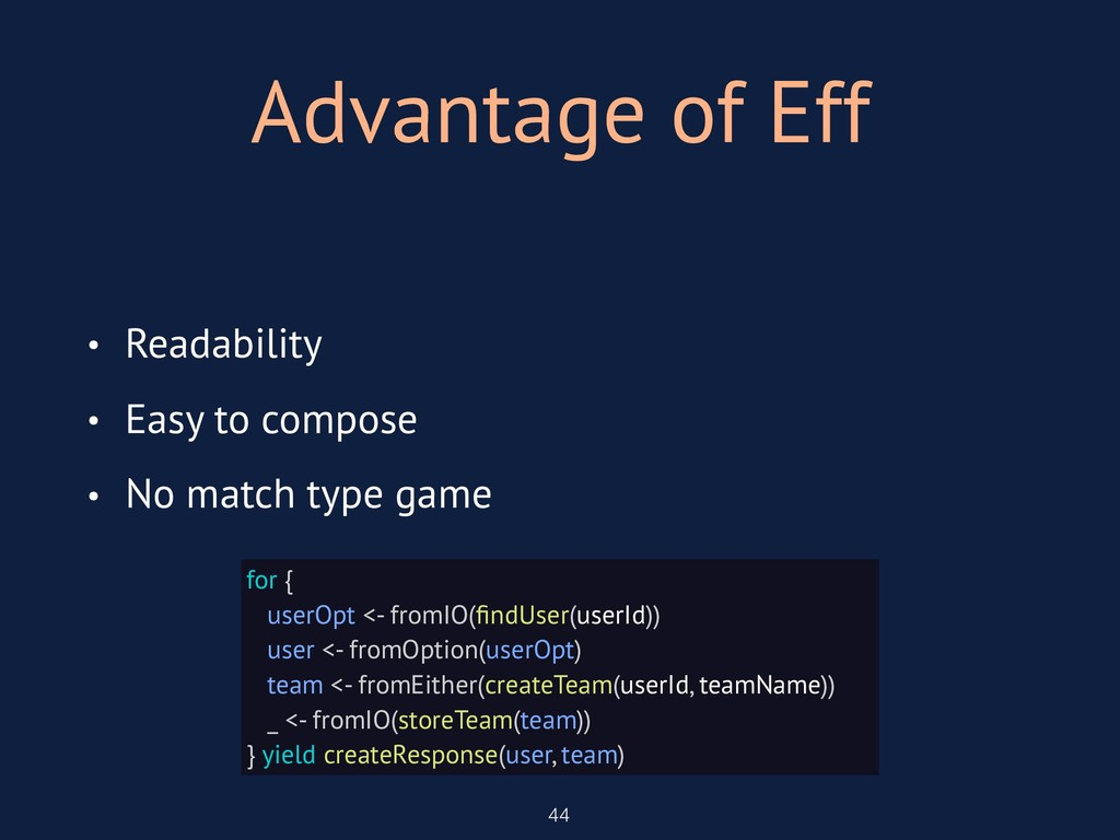 Advantage of Eff 44 • Readability • Easy to com...