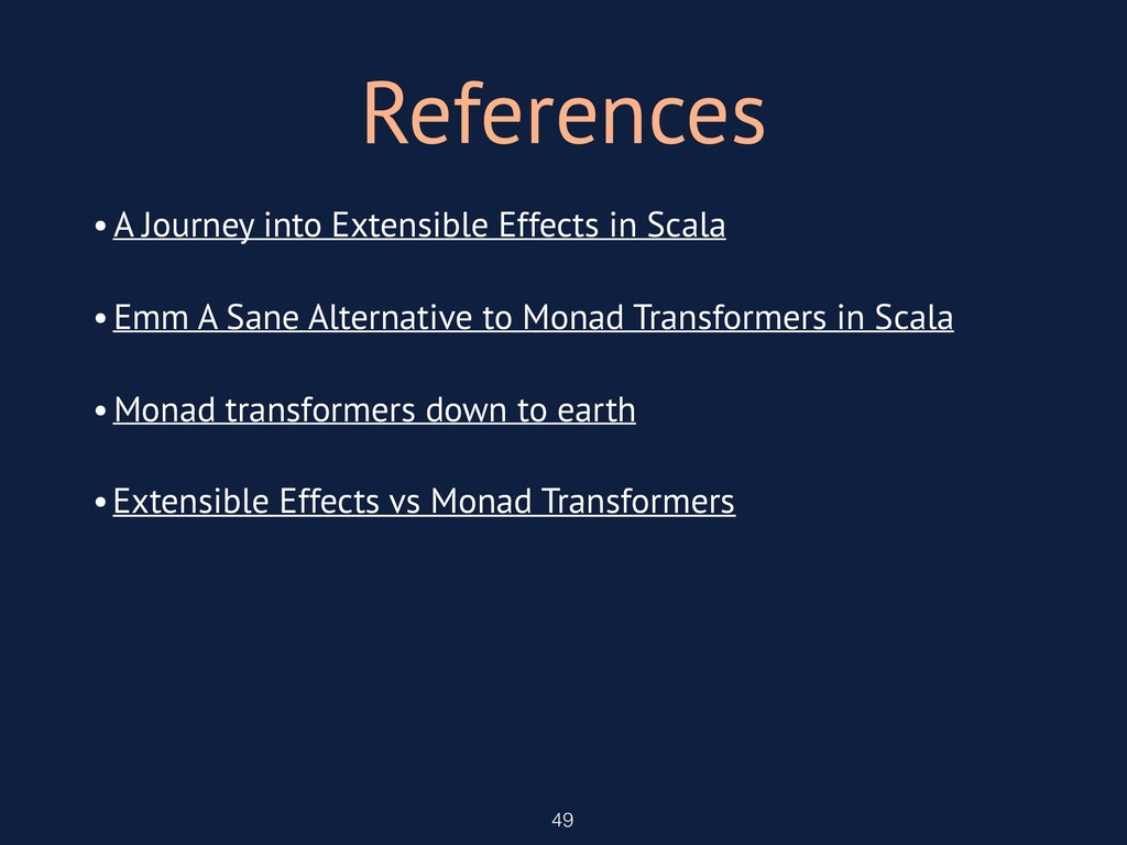 References 49 •Emm A Sane Alternative to Monad ...