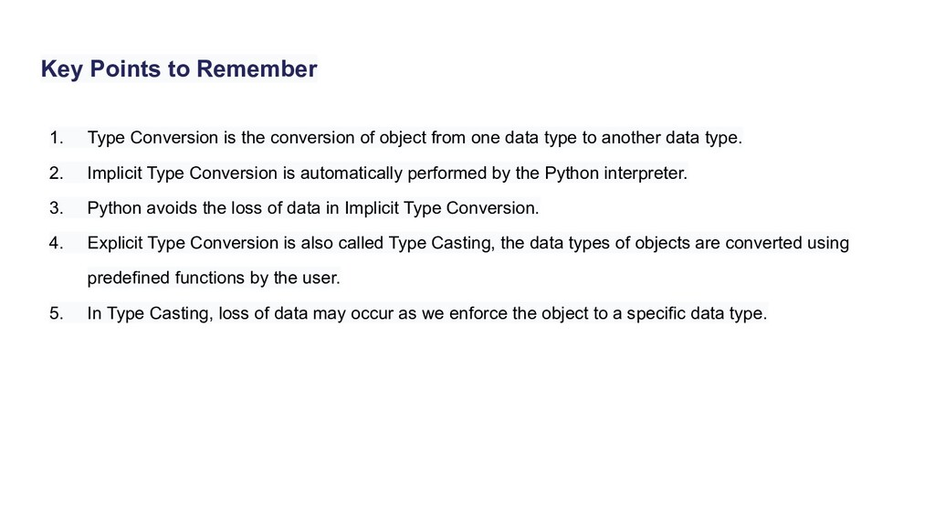 Key Points to Remember 1. Type Conversion is th...