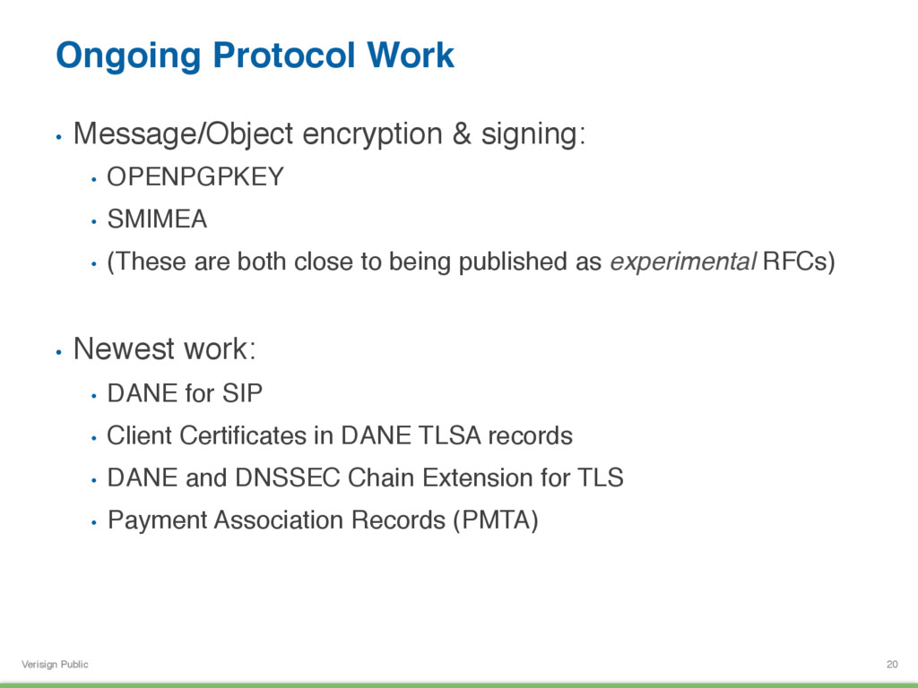 Verisign Public Ongoing Protocol Work • Messag...