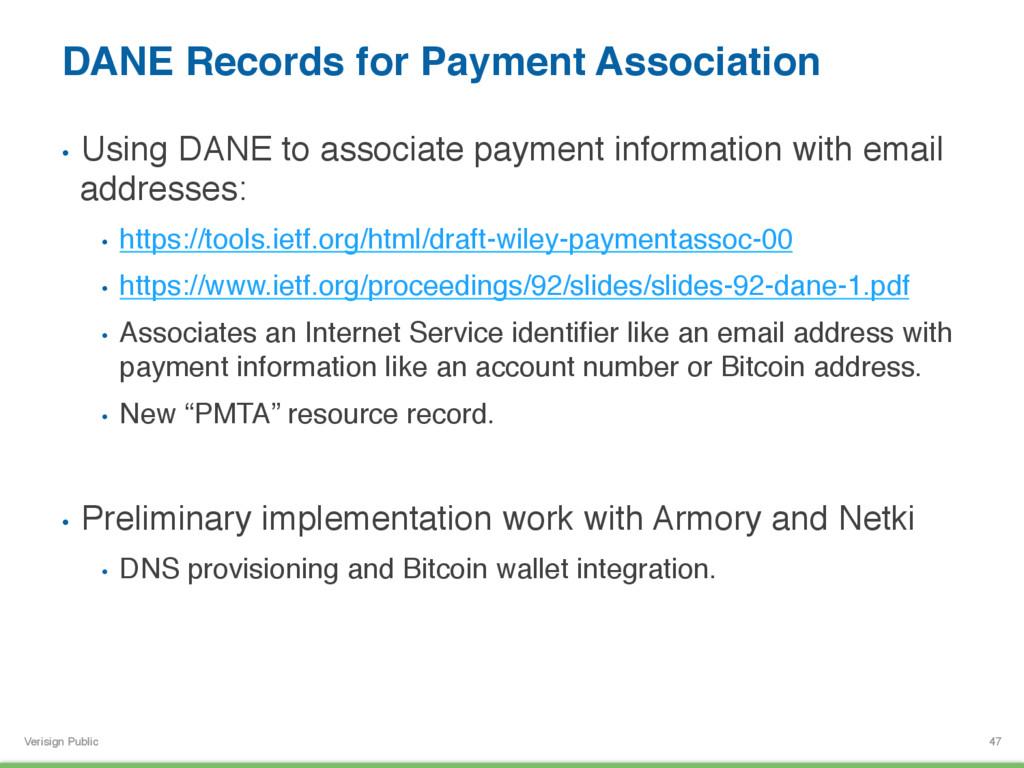 Verisign Public DANE Records for Payment Associ...