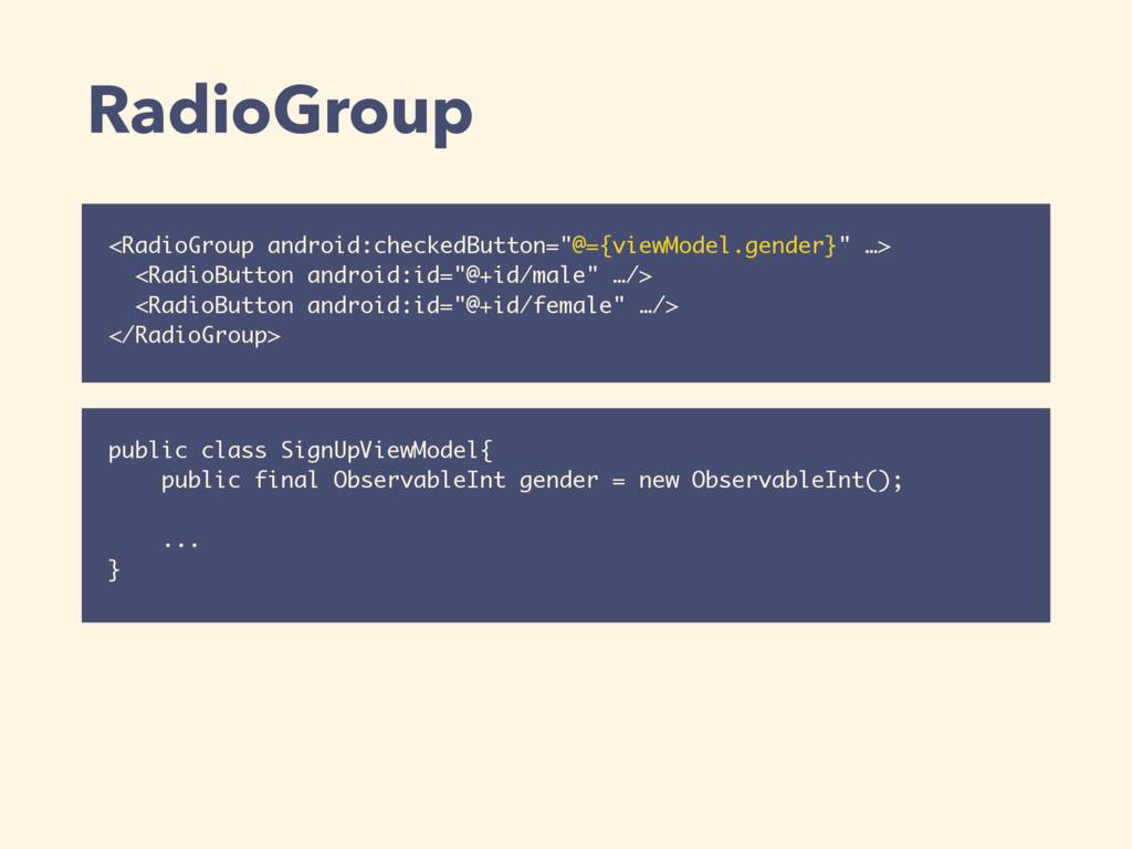 """RadioGroup <RadioGroup android:checkedButton=""""@..."""