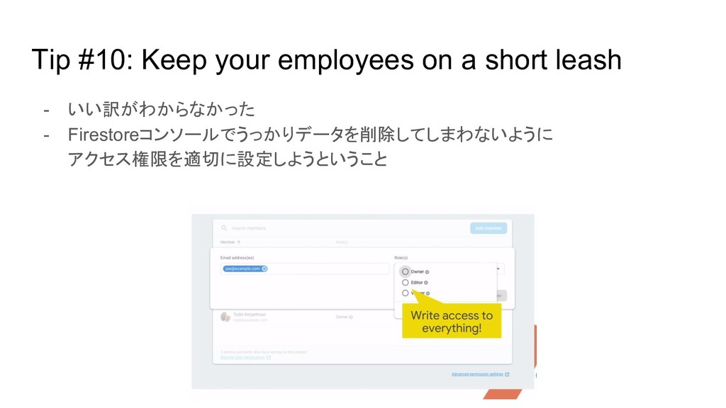 Tip #10: Keep your employees on a short leash -...