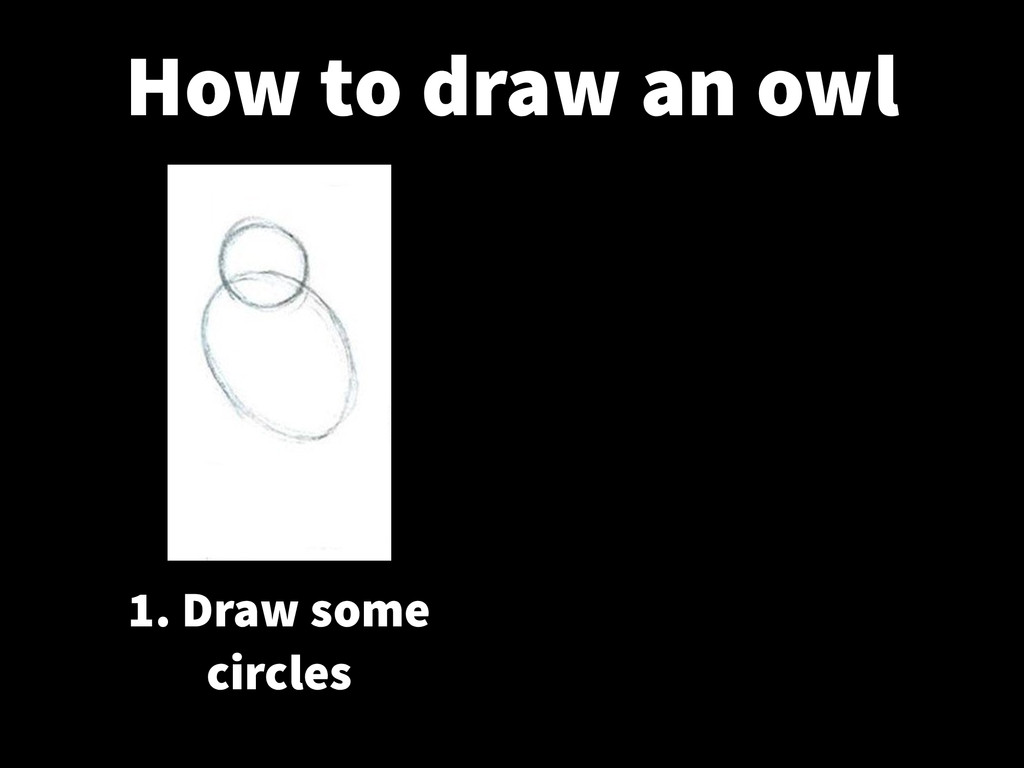 1. Draw some circles How to draw an owl