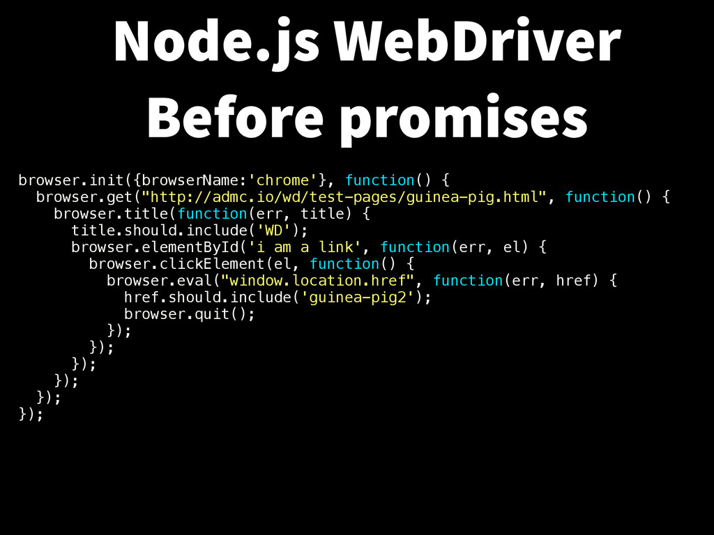 browser.init({browserName:'chrome'}, function()...