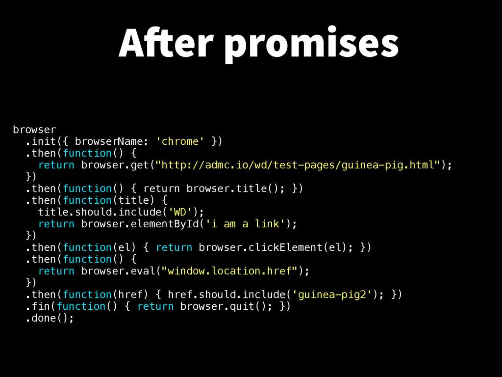 browser .init({ browserName: 'chrome' }) .then(...