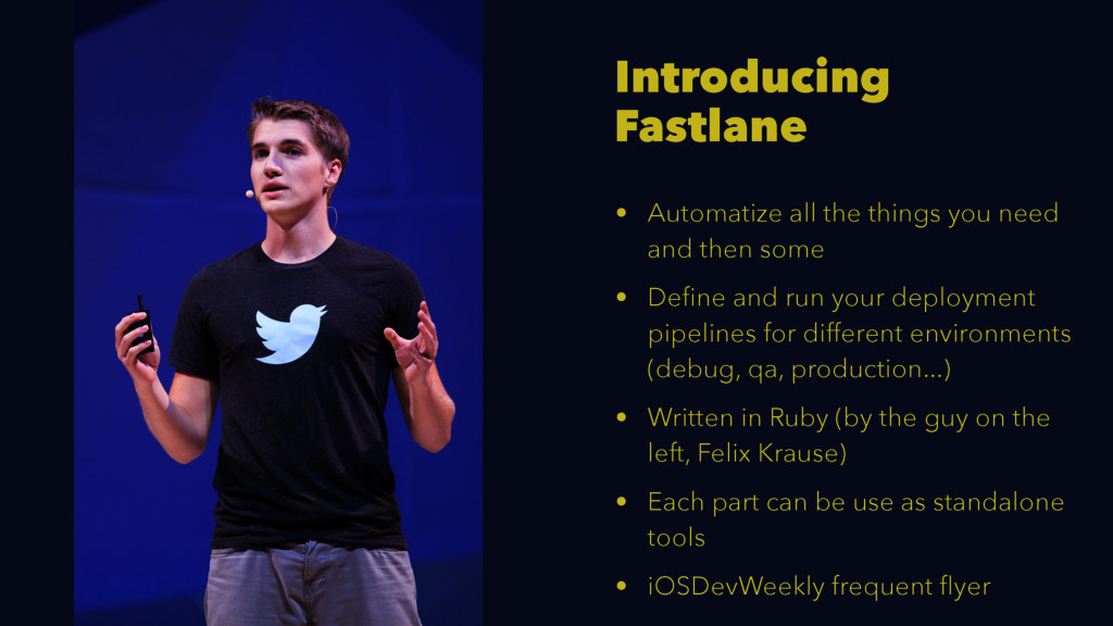 Introducing Fastlane • Automatize all the thing...