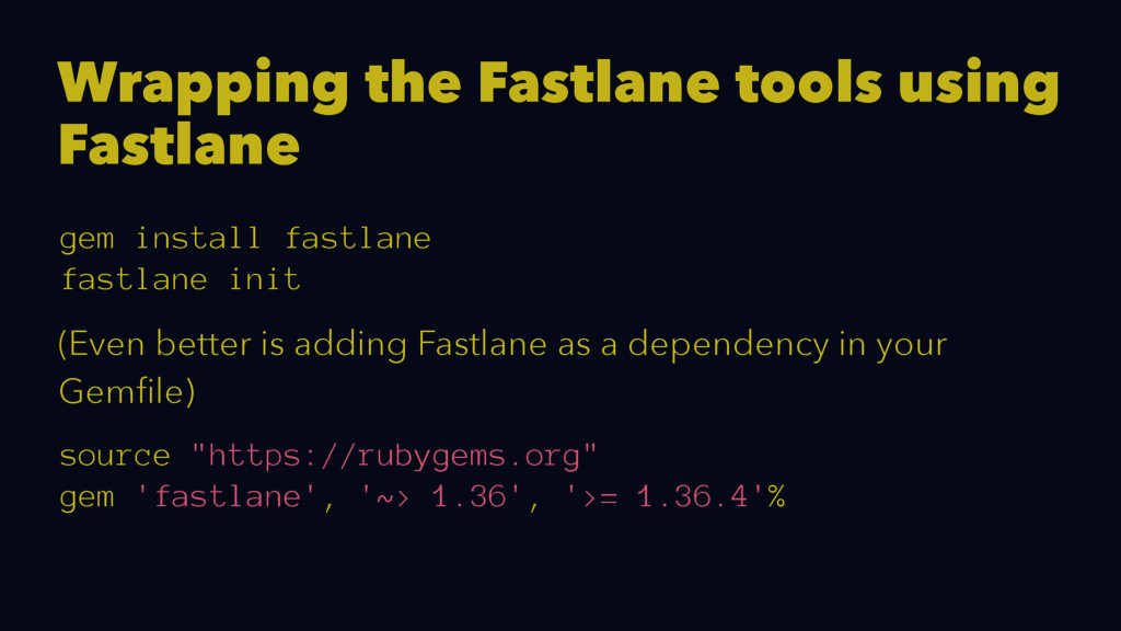Wrapping the Fastlane tools using Fastlane gem ...