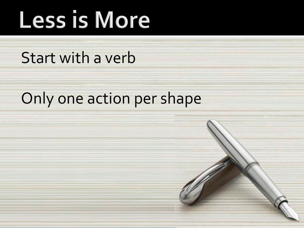 Start with a verb    Only one...