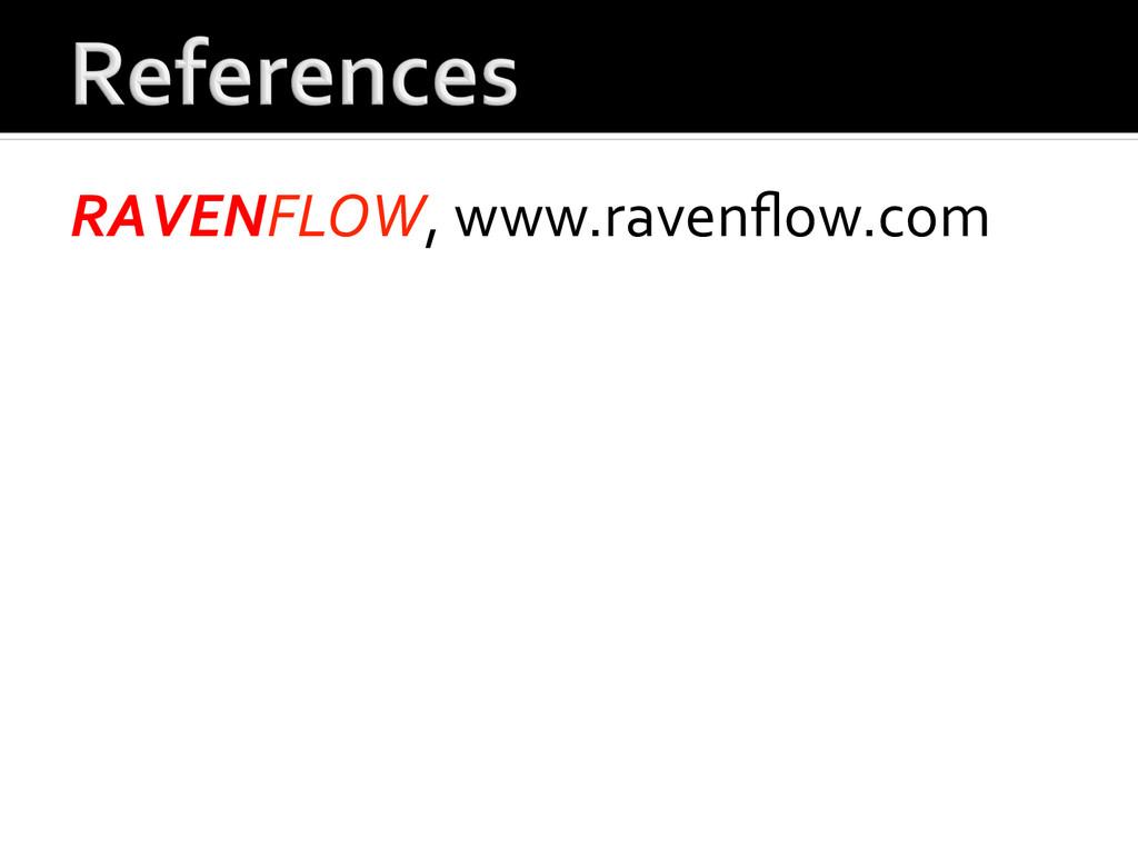 RAVENFLOW, www.ravenflow.com