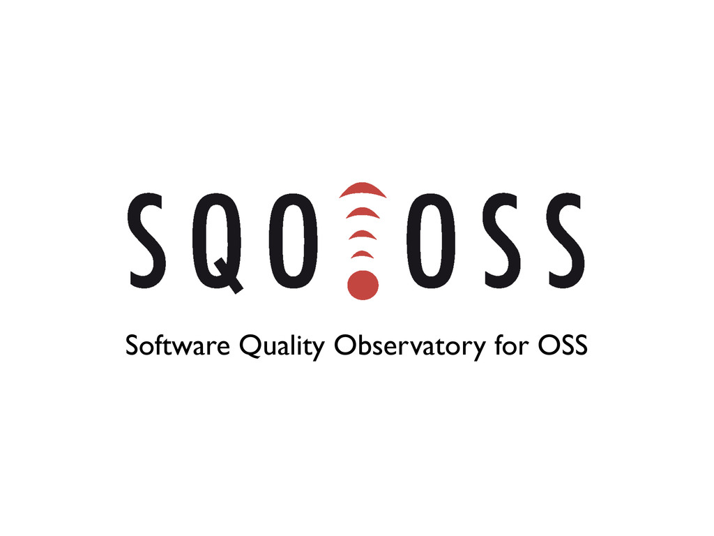 Software Quality Observatory for OSS