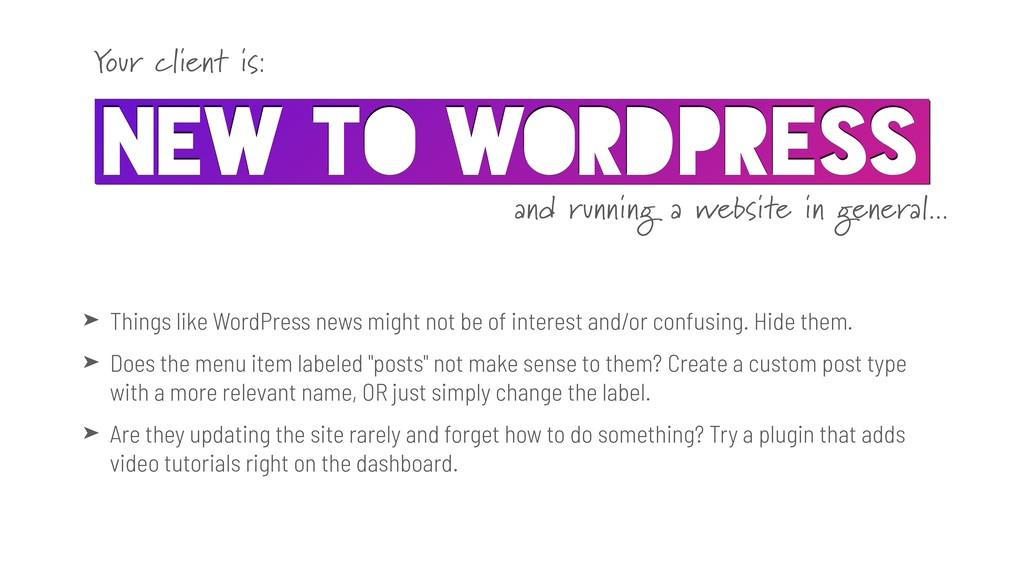 ➤ Things like WordPress news might not be of in...