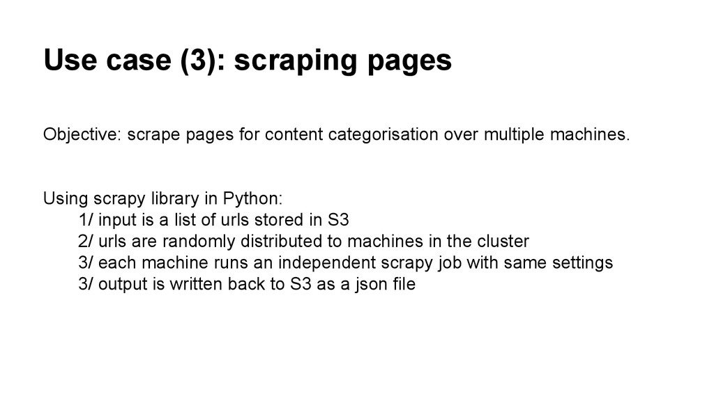 Use case (3): scraping pages Objective: scrape ...