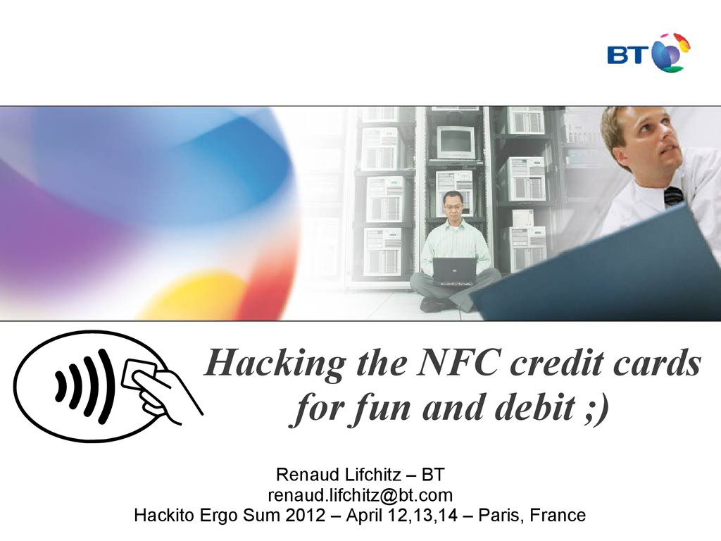 Hacking the NFC credit cards for fun and debit ...