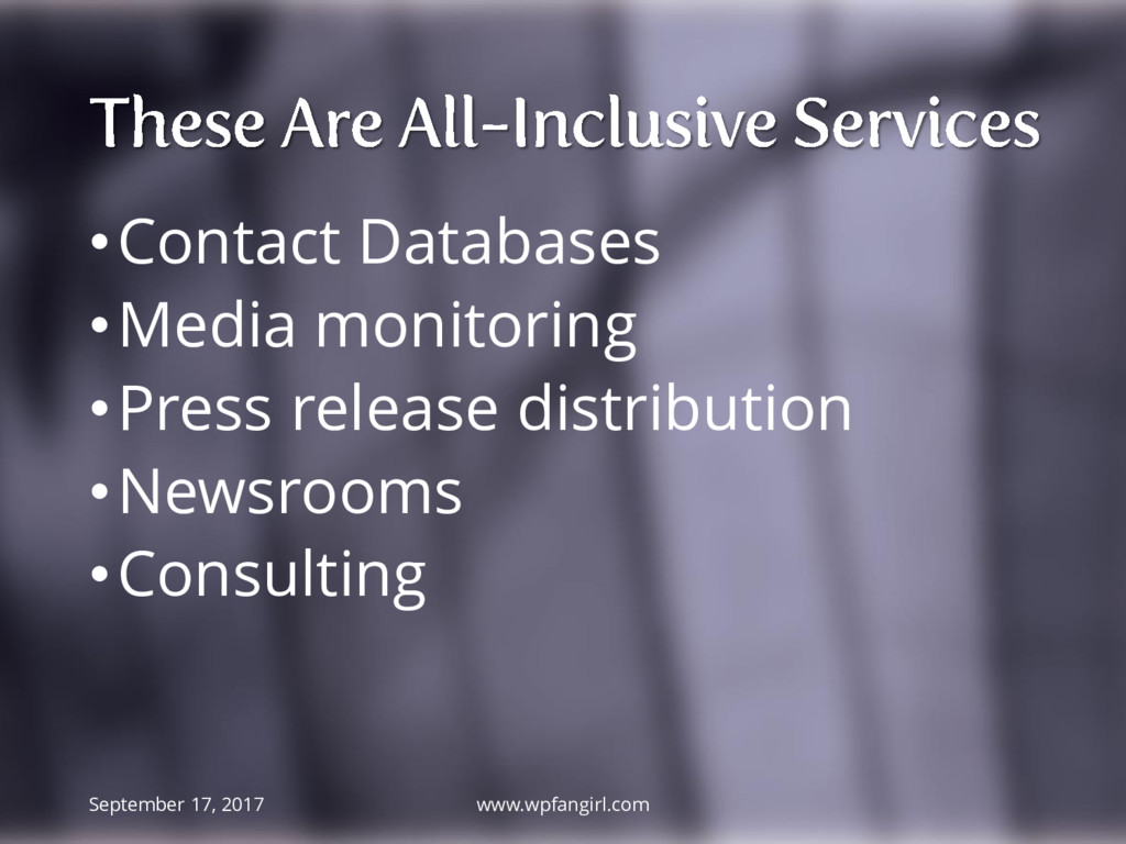 •Contact Databases •Media monitoring •Press rel...