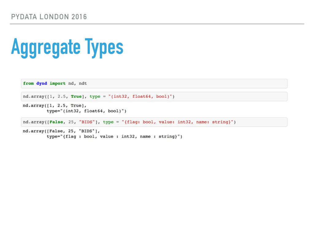 PYDATA LONDON 2016 Aggregate Types