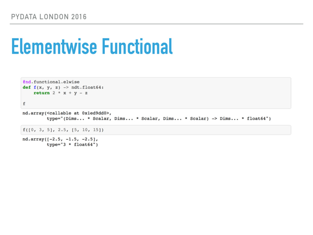 PYDATA LONDON 2016 Elementwise Functional