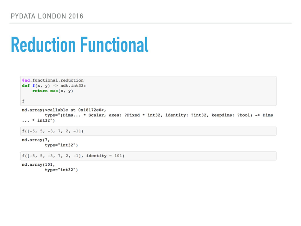 PYDATA LONDON 2016 Reduction Functional