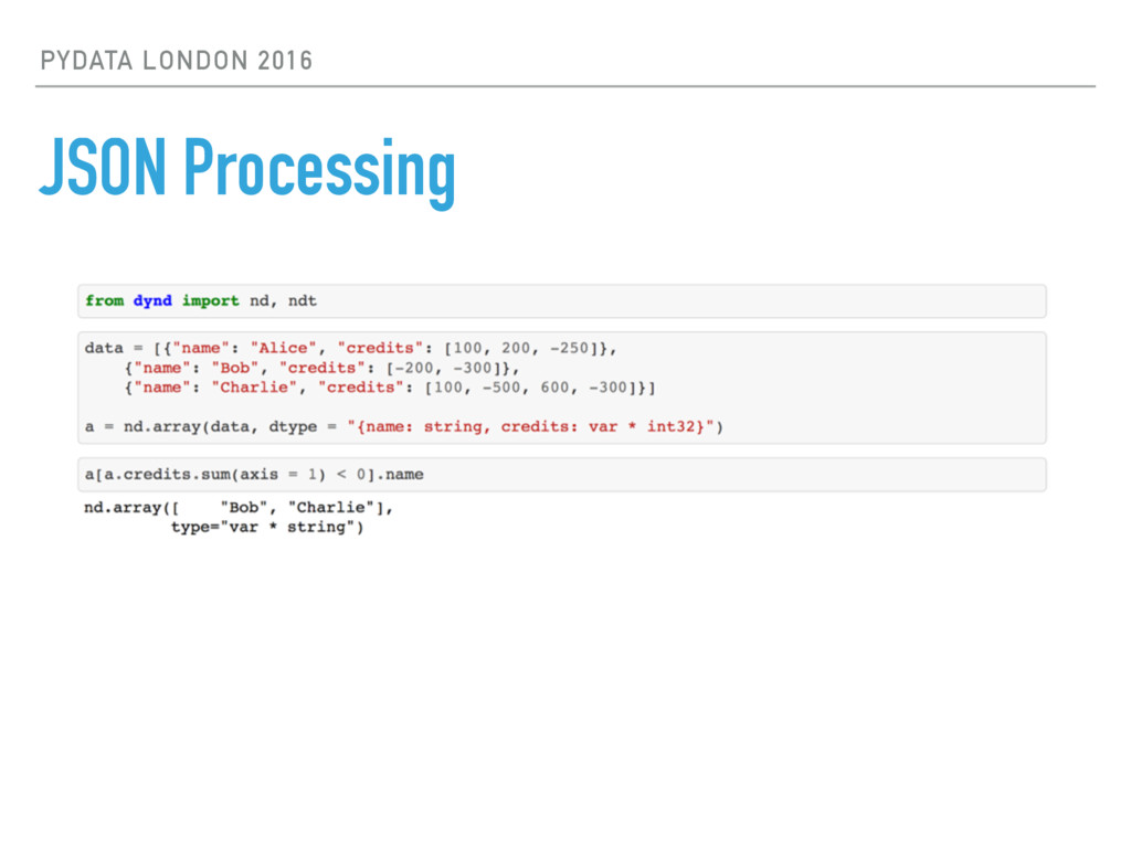 PYDATA LONDON 2016 JSON Processing