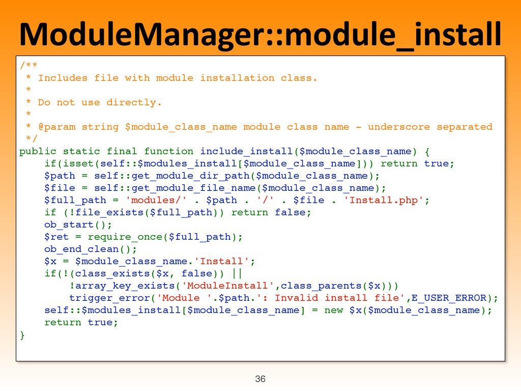 ModuleManager::module_install /** ! * Includes ...