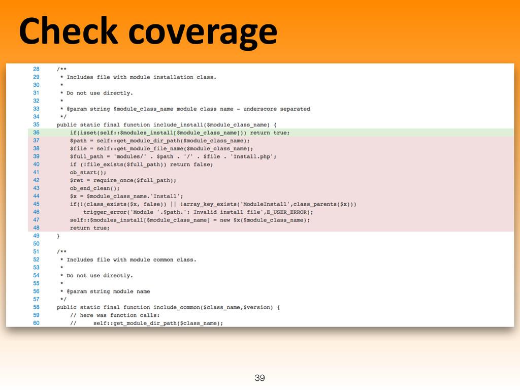 Check coverage 39