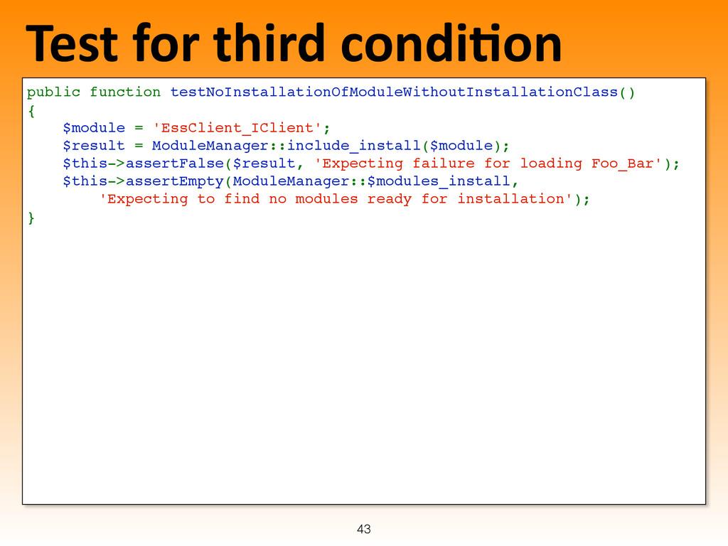 Test for third condi-on public functio...