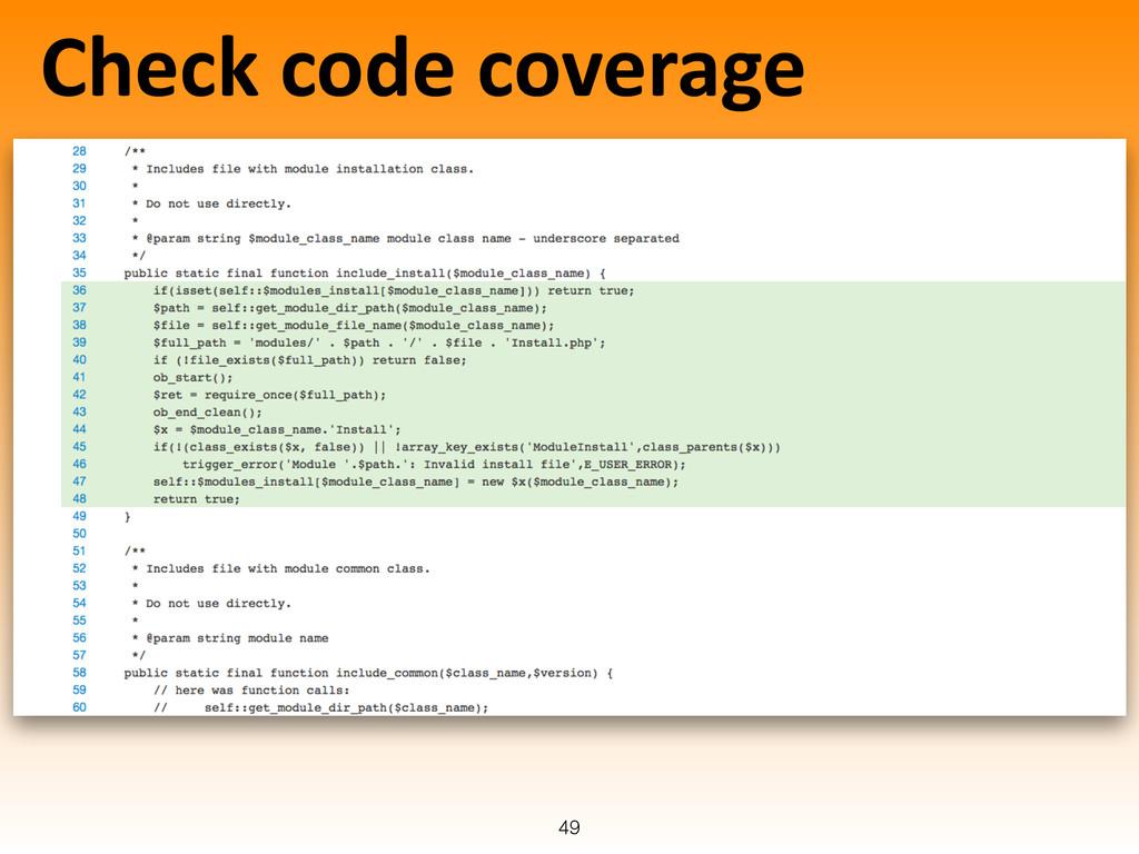 Check code coverage 49