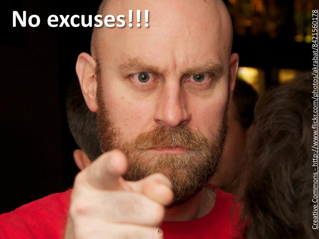 No excuses!!! 6 Crea4ve Commons -‐ ...