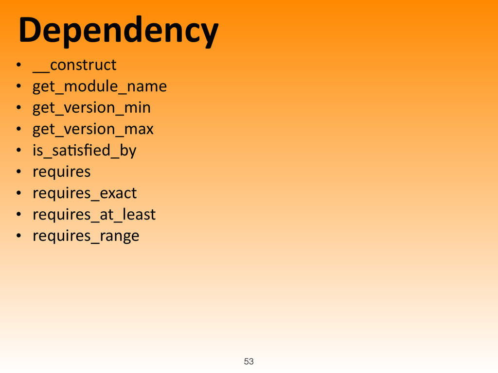 Dependency • __construct	
