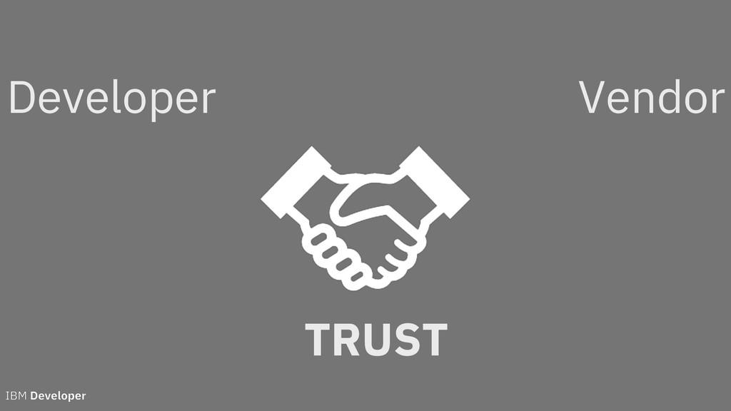 TRUST Developer Vendor