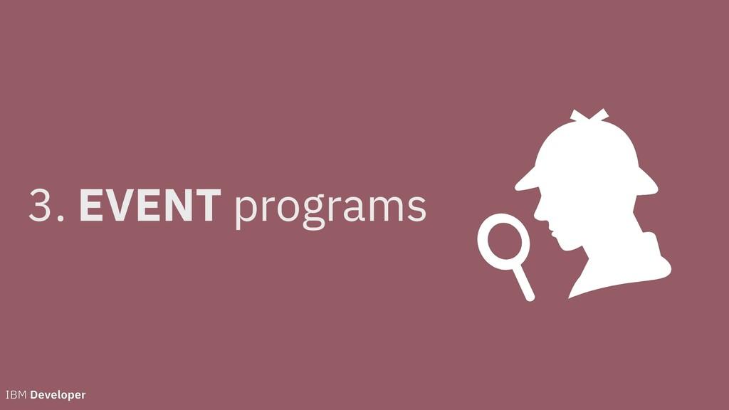 3. EVENT programs