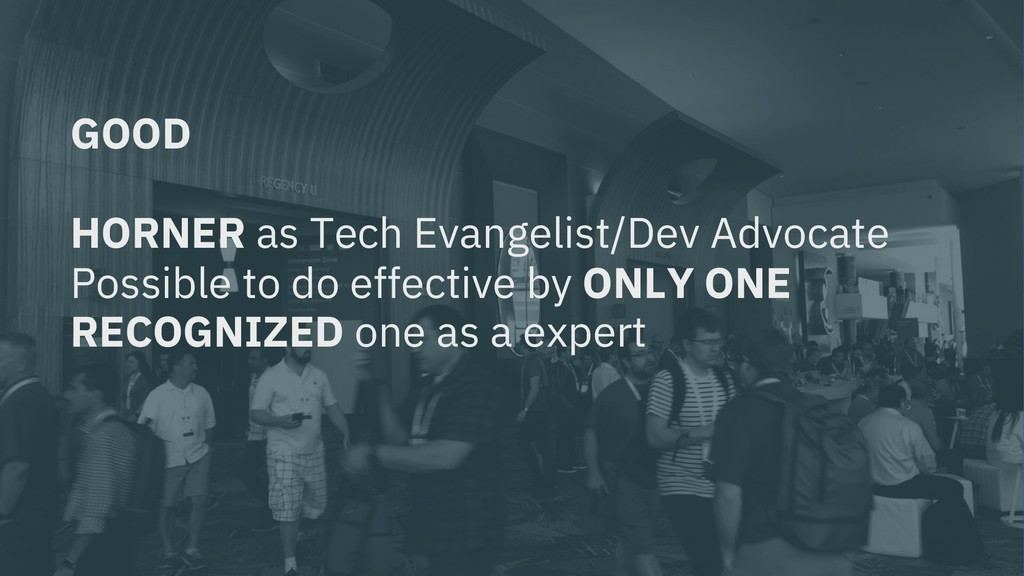GOOD HORNER as Tech Evangelist/Dev Advocate Pos...