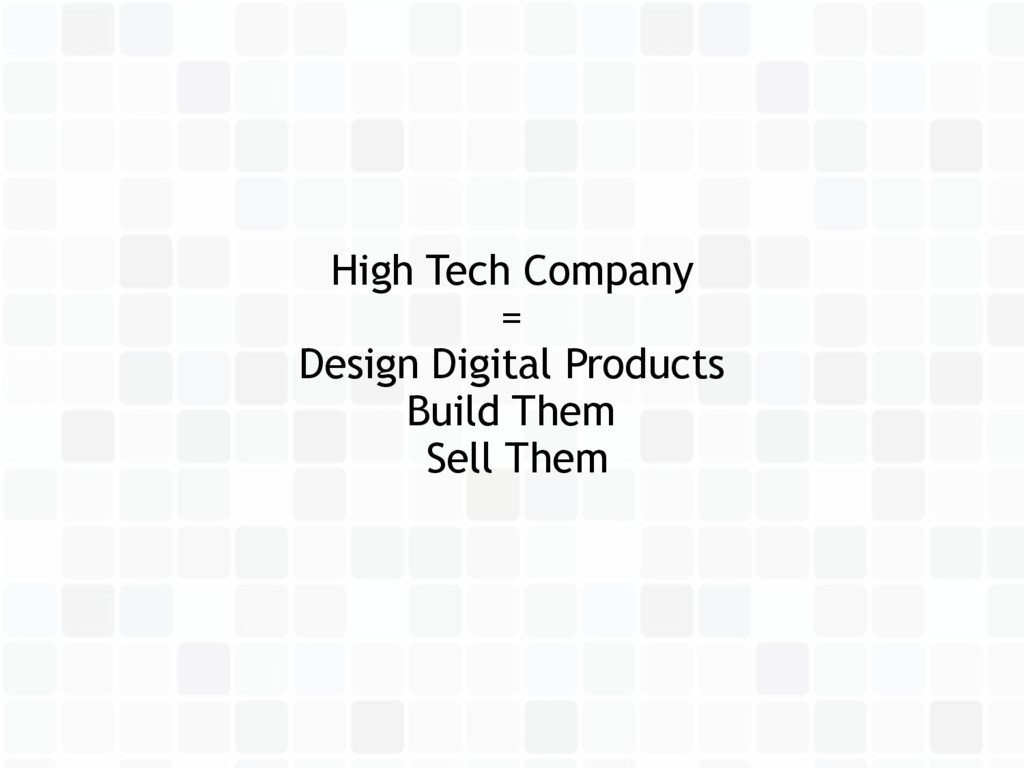 High Tech Company