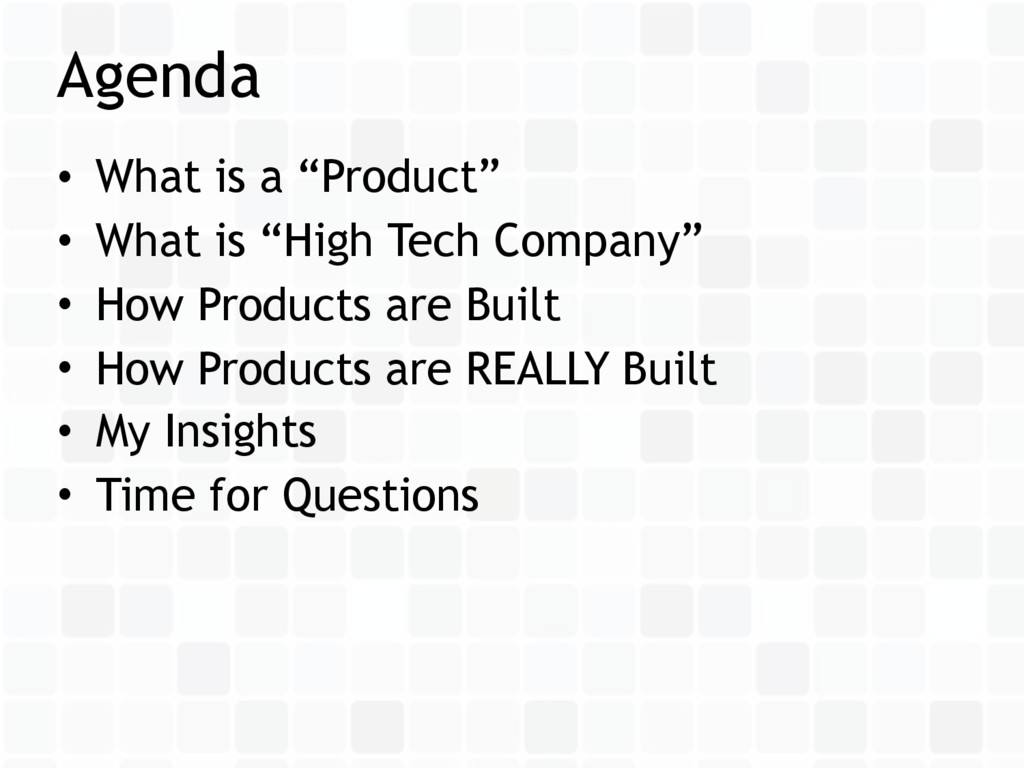 "• What is a ""Product"" • What is ""High Tech Comp..."