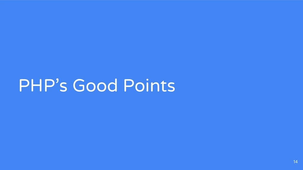 PHP's Good Points 14