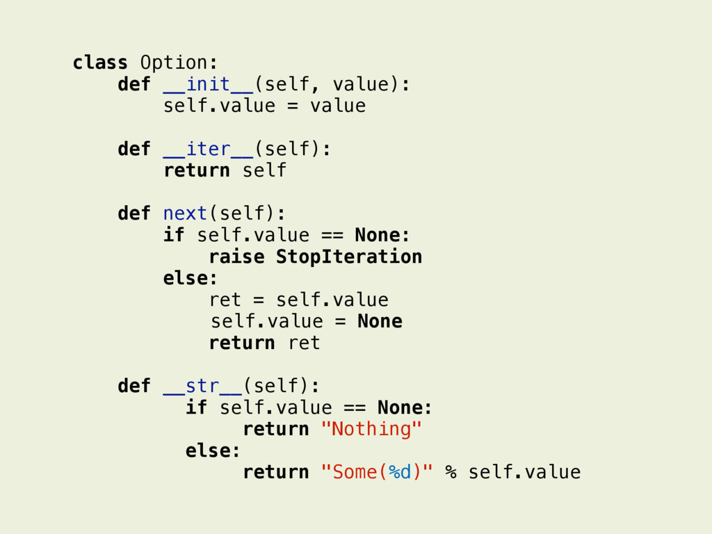 class Option: def __init__(self, value): self.v...