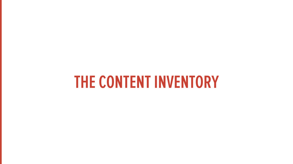 THE CONTENT INVENTORY