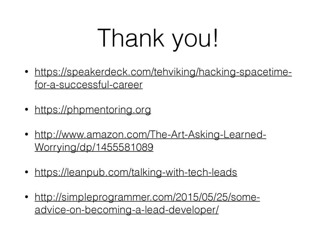 Thank you! • https://speakerdeck.com/tehviking/...