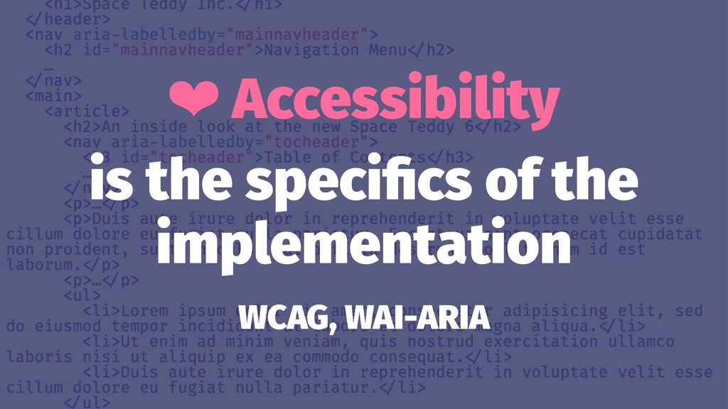 ❤ Accessibility is the specifics of the implemen...