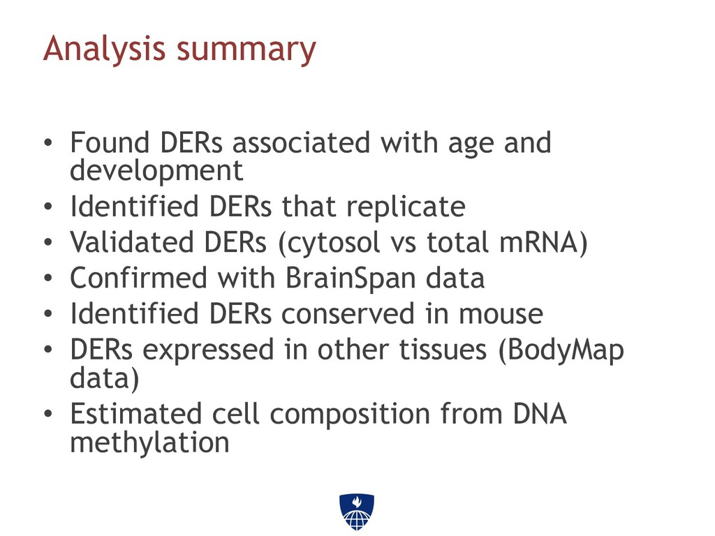 Analysis summary • Found DERs associated with ...