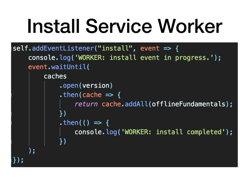 Install Service Worker
